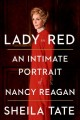 Lady in red : an intimate portrait of Nancy Reagan