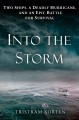 Into the storm : two ships, a deadly hurricane, and an epic battle for survival