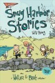 Snug Harbor Stories : A Wallace the Brave Collection!