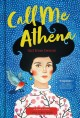 Call me Athena, girl from Detroit : a novel in verse