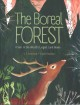 The boreal forest : a year in the world's largest land biome