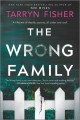 The Wrong Family: A Thriller (Original)