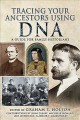 Tracing your ancestors using DNA : a guide for family historians