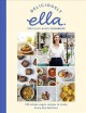 Deliciously Ella the Plant-Based Cookbook : 100 simple vegan recipes to make every day delicious