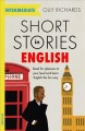 Short stories in English for intermediate learners : read for pleasure at your level and learn English the fun way!
