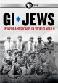 GI Jews : Jewish Americans in World War II