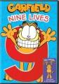 Garfield. Nine lives.