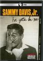 Sammy Davis, Jr. : I