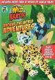 Wild Kratts. Around the world adventures.