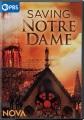 Nova : Saving Notre Dame