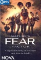 Nature's fear factor.