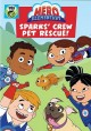 Hero Elementary. Sparks' crew pet rescue!