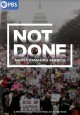Not done : women remaking America