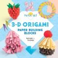 3-D origami : paper building blocks