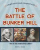 Viewpoints on the Battle of Bunker Hill