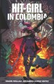 Hit-girl in Colombia. Vol. 1