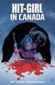 Hit-girl. Vol. 2, Hit-girl in Canada