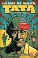 La voz de M.A.Y.O : Tata Rambo. Volume 1