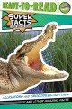 Alligators and crocodiles can't chew! : and other amazing facts