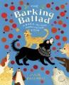 The Barking Ballad: A Bark-Along Meow-Along Book