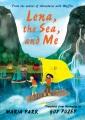 Lena, the sea, and me