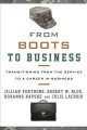 From boots to business : transitioning from the service to a career in business