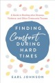 Finding comfort during hard times : a guide to healing after disaster, violence, and other community trauma