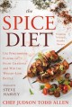 The spice diet : use powerhouse flavor to fight cravings and win the weight-loss battle