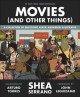Movies (and other things) : a collection of questions asked, answered, illustrated