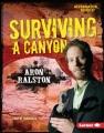 Surviving a canyon : Aron Ralston