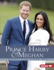 Prince Harry & Meghan : royals for a new era