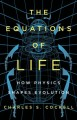 The equations of life : how physics shapes evolution