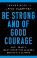 Be strong and of good courage : how Israel's most important leaders shaped its destiny