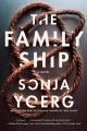 The family ship : a novel