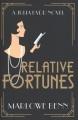 Relative fortunes : a Julia Kydd novel