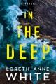 In the deep : a novel
