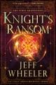 Knight's ransom.