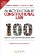 An introduction to constitutional law : 100 Supreme Court cases everyone should know