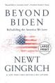 Beyond Biden : Rebuilding the America We Love