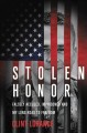 Stolen honor : falsely accused, imprisoned, and my long road to freedom