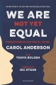 We are not yet equal : understanding our racial divide