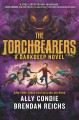 The Torchbearers : a darkdeep novel