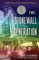 The Stonewall generation : LGBT elders on sex, activism, and aging