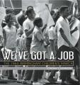 We've got a job : the 1963 Birmingham Children's March