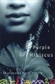Purple hibiscus : a novel