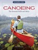 Canoeing : the essential skills and safety