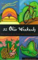 52 Ohio weekends : great getaways and adventures for every season