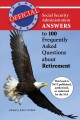 Official Social Security Administration answers to 100 frequently asked questions about retirement