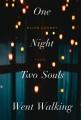One night two souls went walking