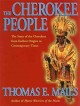 The Cherokee people : the story of the Cherokees from earliest origins to contemporary times